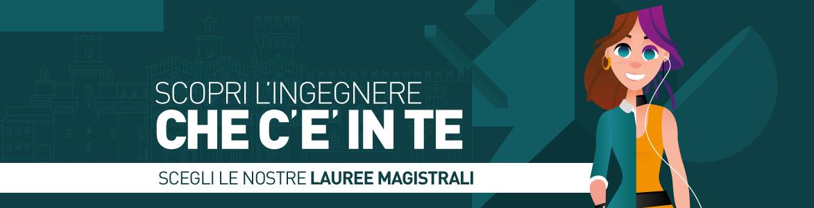 Scopri le Lauree Magistrali di Ingegneria