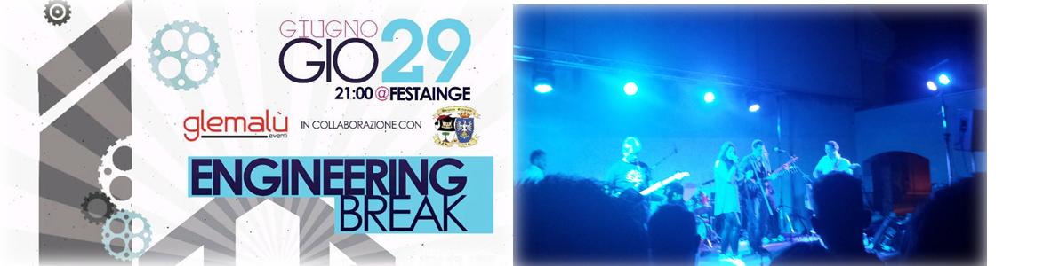 #festainge ENGINEERING BREAK